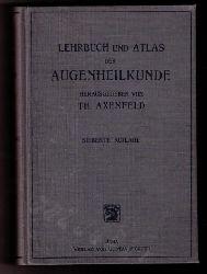 """Axenfeld , Dr. Theodor    Lehrbuch und Atlas der Augenheilkunde   + """" Künstliche Augen """""""