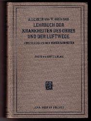"""Denker, Dr. Alfred und Brünings, Dr. Wilhelm   """" Lehrbuch der Krankheiten des Ohres und der Luftwege   """""""