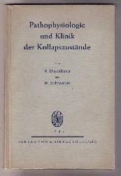 Duesberg, R. und Schroeder, W.   Pathophysiogie und Klinik der Kollapszustände