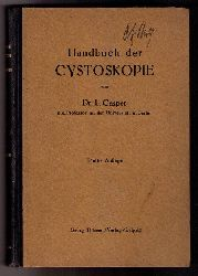 Casper, Dr. L.   Handbuch der Cystoskopie