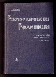 David,Ludwig   Photographisches Praktikum