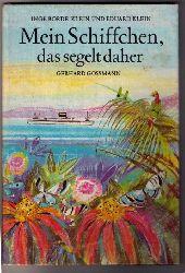 """Borde - Klein , Inge und Klein , Eduard - Goßmann , Gerhard  """" Mein Schiffchen , das segelt daher  """""""