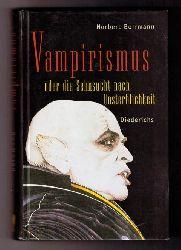 """Borrmann , Norbert  """" Vampirismus oder die Sehnsucht nach Unsterblichkeit """""""