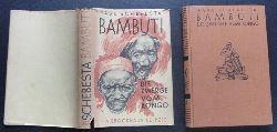 Schebesta, P.   Bambuti- Zwerge am Kongo