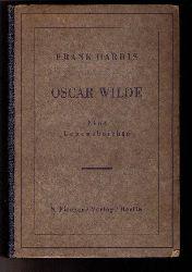 """Harris , Frank  """" Oskar Wilde - Eine Lebensbeichte """""""