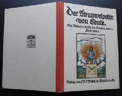 Stern , Frieder   Der Struwwelpeter von Heute  ( Ein Bilderbuch für die Großen  - Mit der Feder geschrieben von Johann Friedrich Riese )