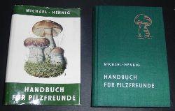 Hrsg . Michael ,  Hennig und Kreisel , bearbeitet von Brunao Hennig     Handbuch für  Pilzfreunde  Band IV