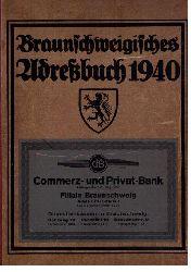 Hrsg. Verlag  Johannes Heinrich Meyer     Braunschweigisches Adreßbuch  ( Einwohnerbuch ) 1940