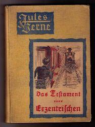 """Verne ,  Julius ( Jules)  """" Das Testament eines Exzentrischen  """""""