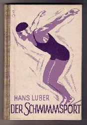 Luber , Hans   Der Schwimmsport
