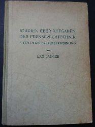Langer , Max   Studien über Aufgaben der Fernsprechtenik Teil 2 :  Fernverkehr