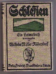 Müller - Rüdersdorf , Wilhelm   Schlesien  -Euin Heimatbuch