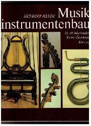 "Heyde , H.  "" Musikinstrumentenbau - 15 . - 19. Jahrhundert """