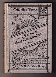 Verne, Julius  ( Jules)   Das Testament eines Excentrischen - Band 1 von 2