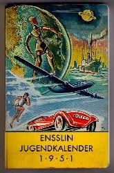 Hrsg.  Ensslin    Ensslin Jugendkalender   2.  Jahrgang   1951