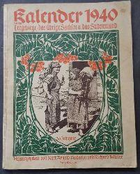"""Hrsg. Siegert , Hans und Müller , Prof. Richard ( begründet von Müller , Woldemar  )  """" Kalender  für das Erzgebirge ,das übrige  Sachsen und das Sudetenland 1940  """""""