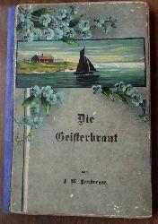 Herzberger , F.W.   Die Geisterbraut und andere Indianersagen des amerikanischen Westens