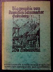 """Schumacher, Aennchen   Biographie von Aennchen Schumacher Godesberg , genannt  Die Lindenwirtin (  Mit handschriftlicher Widmung """" Zur frdl. Erg. an Aennchen Schumacher  Bad - Godesberg 2.6.30 )"""""""