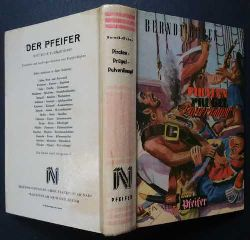 Berndt - Guben  (Berndt Karl-Heinz)    Piraten - Prügel - Pulverdampf -  Erstausgabe