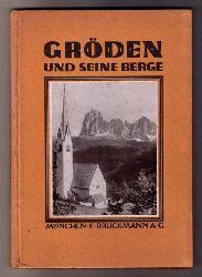 """Barth , Hans  """" Gröden und seine  Berge """""""
