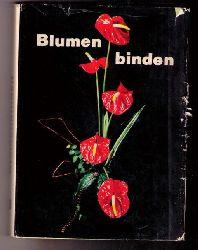Hrsg. Autorenkollektiv   Blumenbinden