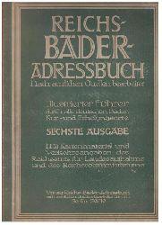 Hrsg. Autorenkollektiv   Reichs - Bäder - Adreßbuch