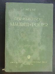 """Heese , Professor   """" Der praktische Maurer - Polier """""""