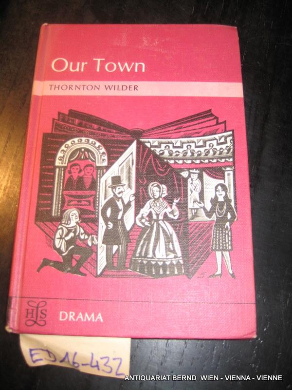 thornton wilder our town essays