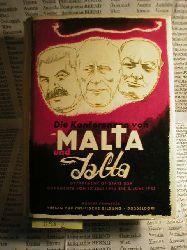 Die Konferenzen von Malta und Jalta. Department of State USA. Dokumente vom 17.Juli 1944 bis zum 3.Juni 1945.