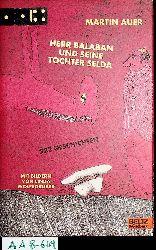 Auer, Martin:  Herr Balaban und seine Tochter Selda : 222 Geschichten. Mit Bildern von Linda Wolfsgruber.