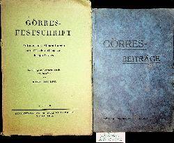 Hoeber, Karl Hrsg:  Görres-Festschrift. Aufsätze und Abhandlungen zum 150. Geburtstag von Joseph Görres UND DAZU Görres-Beiträge Festgabe zur Jubiläumstagung der Görres- Gesellschaft Koblenz 11. bis 16. September 1926. Koblenz 1926