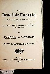 Berliner, Wilhelm / Engländer, Richard:  Das österreichische Wuchergesetz (Gesetz vom 28. Mai 1881, RGBl. Nr. 47) : historische und systematische Darstellung mit einem Anhang über die Reformfrage.