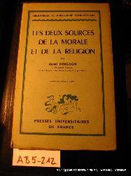 Bergson, Henri:  Les deux sources de la morale et de la religion