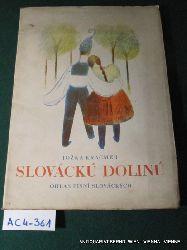 Kracmer, Jozka:  Slovacku dolinu : ohlas pisni slovackych