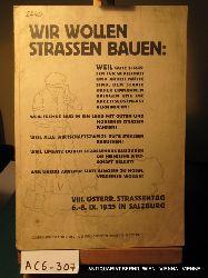 WIR WOLLEN STRASSENBAUEN:  .. VII. Österreichischer Strassentag 6.-8. IX. 1935 in Salzburg (= Sonder- Augustfolge der Österreichischen Verkehrs-Wirtschaft)