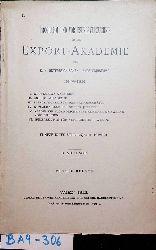 Export-Akademie- Programm und Vorlesungsverzeichnis für die  Export-Akademie des k.k. Österreichischen Handelsmuseums in Wien. 15. Studienjahr 1912/1913