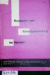 Probleme der Kreditgewährung im Handel. (=Schriftenreihe des Österreichischen Forschungsinstitutes für Sparkassenwesen ; Jg. 10, H. 3 )