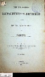 Rziha, Franz:  Der englische Einschnitts-Betrieb : Ein Beitrag zum Erdbau. (= Sonderabdruck aus: Technische Blätter. Jg 4,H.1. )