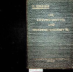 Gnamm, Hellmut:  Die Lösungsmittel und Weichmachungsmittel Dritte Auflage von: Die Lösungsmittel der Fette, Öle, Wachse und Harze (1927).