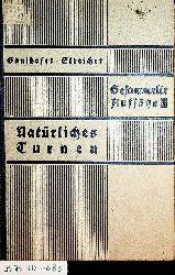 Gaulhofer, Karl / Streicher, Magarete:  Natürliches Turnen. Gesammelte Aufsätze Band 2