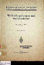 Ende, E. vom:  Wellenkupplungen und Wellenschalter. (=Einzelkonstruktionen aus dem Maschinenbau ; 11. Heft)