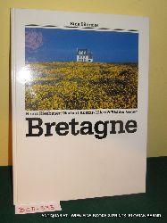 Kiesbauer, Heinz; Norbert Kustos:  Bretagne.