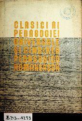 Clasici ai pedagogie universale si gindirea pedagogica romanesca.