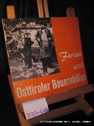 Ferien auf 359 Osttiroler Bauernhöfen.