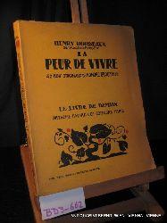 Bordeaux, Henry:  La Peur de vivre 42 bois orig. de Honoré Broutelle (= Le Livre de demain ; 57)