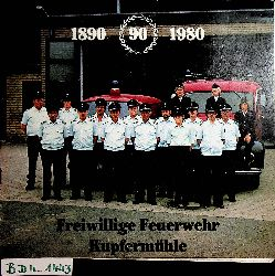 Freiwillige Feuerwehr Kupfermühle : 1890 - 1980