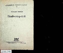Wernet, Wilhelm:  Handwerkspolitik. (=Grundriß der Sozialwissenschaft ; 13)