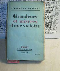 Clemenceau, Georges:  Grandeurs et miseres d