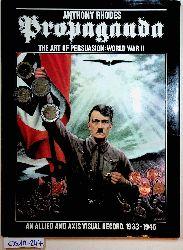 Margolin, Victor e.d.:  Propaganda : the art of persuasion: World War II