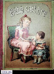 Doudet:  Bébé sait lire. Suite auf grand Alphabet-Album Bébé Saura bientot lire. Courtes historiettes enfantines servant d